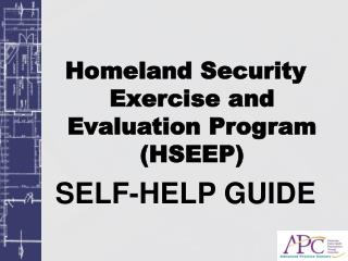 Homeland Security Exercise and Evaluation Program (HSEEP)  SELF-HELP GUIDE
