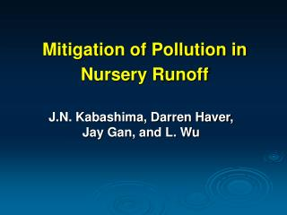 Mitigation of Pollution in Nursery Runoff