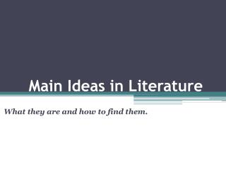 Main Ideas in Literature