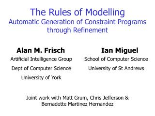 The Rules of Modelling Automatic Generation of Constraint Programs through Refinement