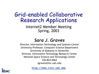 Grid-enabled Collaborative Research Applications Internet2 Member Meeting Spring, 2003