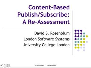 Content-Based Publish/Subscribe: A Re-Assessment