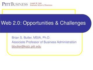 Web 2.0: Opportunities & Challenges