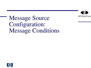 Message Source Configuration: Message Conditions