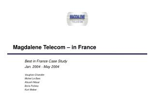 Magdalene Telecom – in France