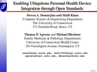 Enabling Ubiquitous Personal Health Device Integration through Open Standards