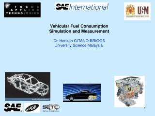 Vehicular Fuel Consumption Simulation and Measurement Dr. Horizon GITANO-BRIGGS