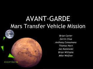 AVANT-GARDE Mars Transfer Vehicle Mission