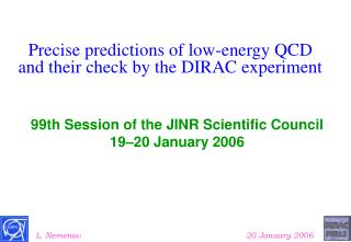 Precise predictions of low-energy QCD and their check by the DIRAC experiment