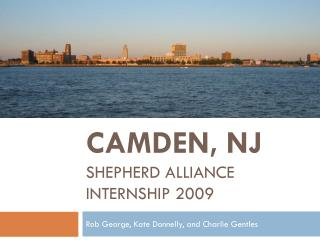 Camden, NJ Shepherd Alliance Internship 2009