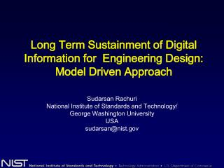 Long Term Sustainment of Digital Information for  Engineering Design: Model Driven Approach
