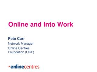 Online and Into Work