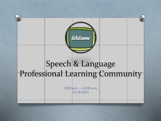 Speech & Language Professional Learning Community