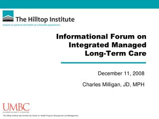 Informational Forum on Integrated Managed Long-Term Care
