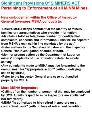 Significant Provisions Of S MINERS ACT  Pertaining to Enforcement of all M/NM Mines.