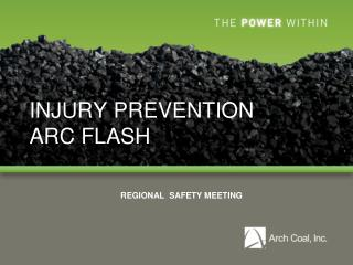 INJURY PREVENTION ARC FLASH