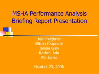 MSHA Performance Analysis Briefing Report Presentation