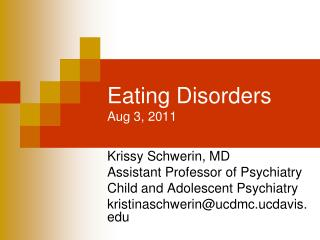 Eating Disorders Aug 3, 2011