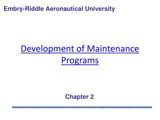 Development of Maintenance Programs