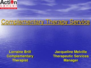 Lorraine Brill Complementary Therapist