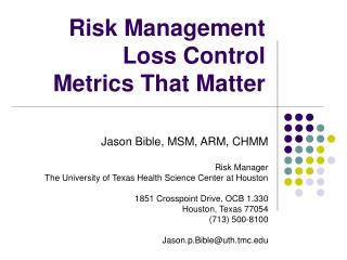 Risk Management  Loss Control  Metrics That Matter