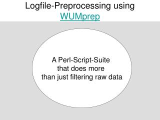 Logfile-Preprocessing using  WUMprep