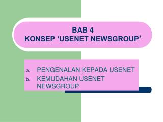BAB 4 KONSEP 'USENET NEWSGROUP '