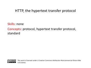 S kills : none Concepts : protocol, hypertext transfer protocol, standard