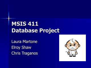 MSIS 411 Database Project