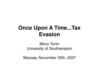Once Upon A Time...Tax Evasion