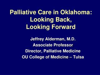 Palliative Care in Oklahoma: Looking Back, Looking Forward