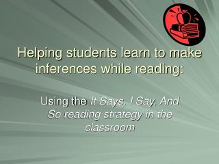 Helping students learn to make inferences while reading:
