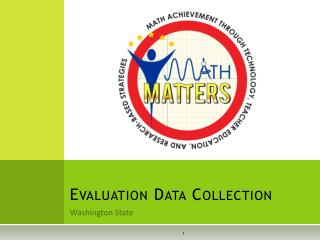 Evaluation Data Collection