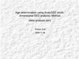 Age determination using AnalySED (multi-dimensional SED analysis) Method  (data-analysis part)