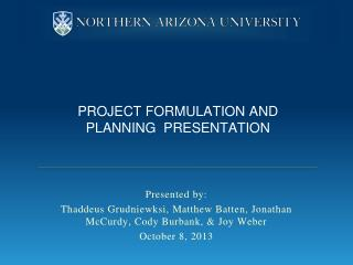 Project formulation and planning  Presentation