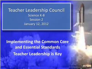 Teacher Leadership Council Science K-8 Session  2 January 12, 2012