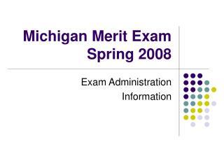 Michigan Merit Exam Spring 2008
