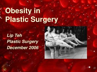 Obesity in Plastic Surgery