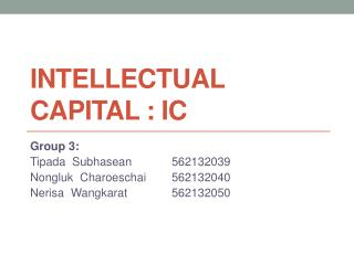 Intellectual Capital : IC