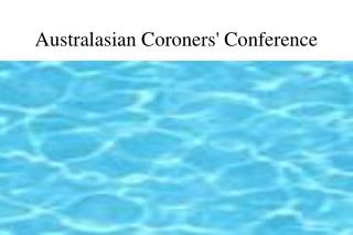 Australasian Coroners' Conference