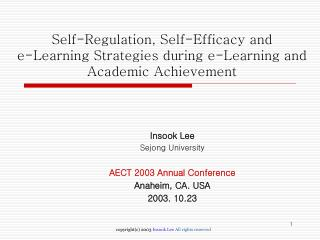 Insook Lee  Sejong University AECT 2003 Annual Conference Anaheim, CA. USA 2003. 10.23