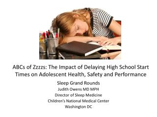 Sleep Grand Rounds Judith Owens MD MPH Director of Sleep Medicine