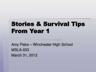 Stories & Survival Tips From Year 1