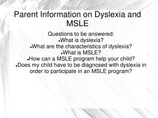 Parent Information on Dyslexia and MSLE