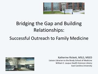 Bridging the Gap and Building Relationships: Successful Outreach to Family Medicine