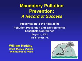 Mandatory Pollution Prevention: A Record of Success