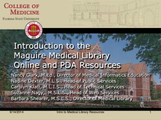 Introduction to the  Maguire Medical Library  Online and PDA Resources