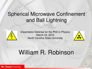 Spherical Microwave Confinement and Ball Lightning