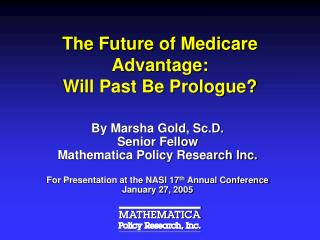 The Future of Medicare Advantage:   Will Past Be Prologue?
