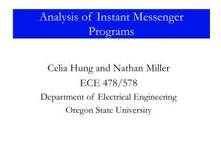 Analysis of Instant Messenger Programs
